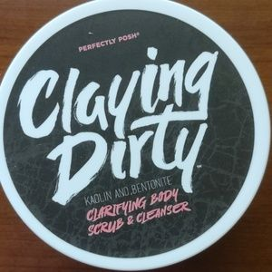 Perfectly Posh Claying Dirty